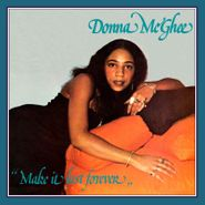Donna McGhee, Make It Last Forever (CD)