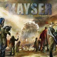 Kayser, IV: Beyond The Reef Of Sanity (CD)