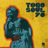 Various Artists, Togo Soul 70 - Selected Rare Togolese Recordings From 1971 To 1981 (CD)