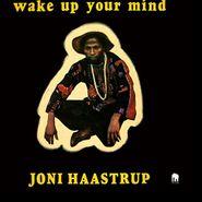 Joni Haastrup, Wake Up Your Mind (LP)