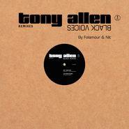"""Tony Allen, Black Voices Remixes (12"""")"""