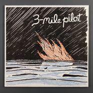 "Three Mile Pilot, Piano Plus / Piano Minus (7"")"