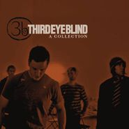 Third Eye Blind, A Collection: The Best Of Third Eye Blind (CD)