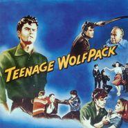 Various Artists, Teenage Wolfpack (CD)
