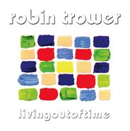 Robin Trower, Living Out Of Time (LP)