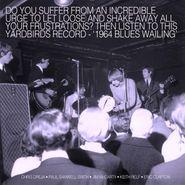 The Yardbirds, 1964 Blues Wailing (LP)