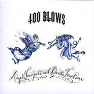 400 Blows, Angel's Trumpets And Devil's Trombones (CD)
