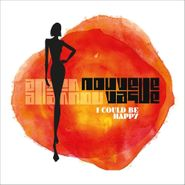 Nouvelle Vague, I Could Be Happy (CD)