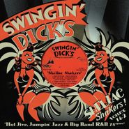 Various Artists, Swingin' Dick's Shellac Shakers! Volume 1 & 2 (CD)