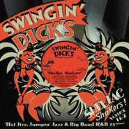 Various Artists, Swingin' Dick's Shellac Shakers! Volume 1 & 2 (CD)