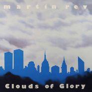 Martin Rev, Clouds Of Glory (CD)