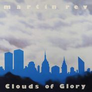 Martin Rev, Clouds Of Glory (LP)