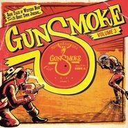 """Various Artists, Gunsmoke Vol. 3: Dark Tales Of Western Noir From A Ghost Town Jukebox (10"""")"""