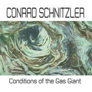 Conrad Schnitzler, Conditions Of The Gas Giant (LP)