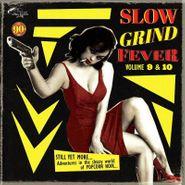 Various Artists, Slow Grind Fever Vols. 9 & 10 (CD)