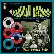"Various Artists, Trashcan Records Vol. 3: The Devils Pad (10"")"