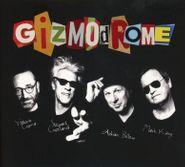 Gizmodrome, Gizmodrome (LP)