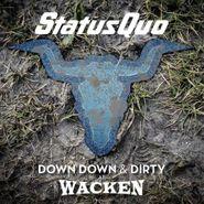 Status Quo, Down Down & Dirty At Wacken (CD)