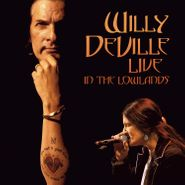 Willy DeVille, Live In The Lowlands (LP)