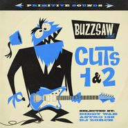 Various Artists, Buzzsaw Joint - Cuts 1 & 2 (CD)