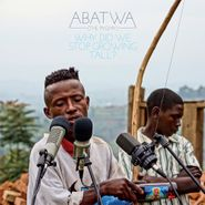 Various Artists, Abatwa (The Pygmy): Why Did We Stop Growing Tall? (CD)