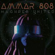 AMMAR 808, Maghreb United (LP)