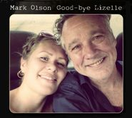Mark Olson, Good-Bye Lizelle (CD)