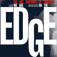 The Art Ensemble Of Chicago, We Are On The Edge (LP)