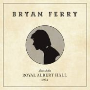 Bryan Ferry, Live At The Royal Albert Hall 1974 (LP)