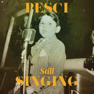 Joe Pesci, Pesci... Still Singing (CD)