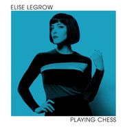 Elise LeGrow, Playing Chess (LP)