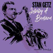 Stan Getz, Lullaby Of Birdland (LP)