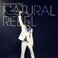 Richard Ashcroft, Natural Rebel (LP)