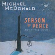 Michael McDonald, Season Of Peace: The Christmas Collection (CD)