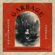 "Garbage, Destroying Angels [Black Friday Red & White Vinyl] (7"")"