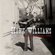 """Hank Williams, The First Recordings, 1938 [Black Friday Red Vinyl] (7"""")"""