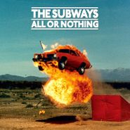 The Subways, All Or Nothing (LP)