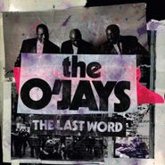 The O'Jays, The Last Word (CD)