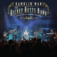 The Dickey Betts Band, Ramblin' Man: Live At The St. George Theatre (LP)