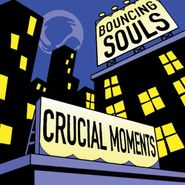 The Bouncing Souls, Crucial Moments (LP)
