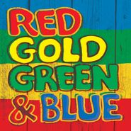 Various Artists, Red Gold Green & Blue (CD)