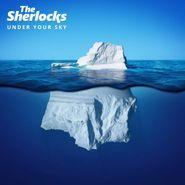 The Sherlocks, Under Your Sky (LP)