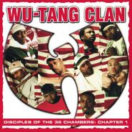 Wu-Tang Clan, Disciples Of The 36 Chambers: Chapter 1 (LP)