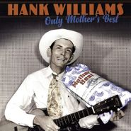 Hank Williams, Only Mother's Best (LP)