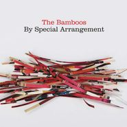The Bamboos, By Special Arrangement (LP)