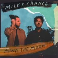Milky Chance, Mind The Moon (CD)