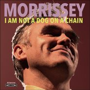 Morrissey, I Am Not A Dog On A Chain [Transparent Red Vinyl] (LP)