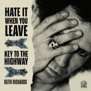 """Keith Richards, Hate It When You Leave / Key To The Highway [Record Store Day Red Vinyl] (7"""")"""
