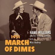 """Hank Williams, 1951 March Of Dimes [Record Store Day Red Vinyl] (10"""")"""