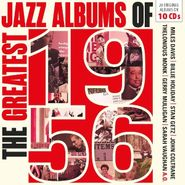Various Artists, The Greatest Jazz Albums Of 1956 [Box Set] (CD)